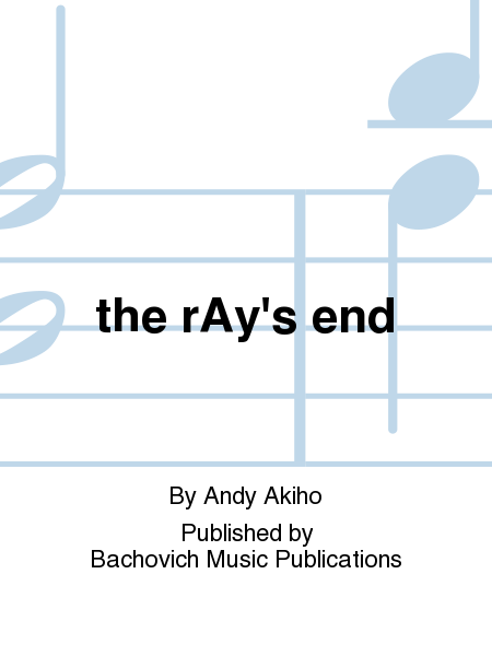 the rAy's end