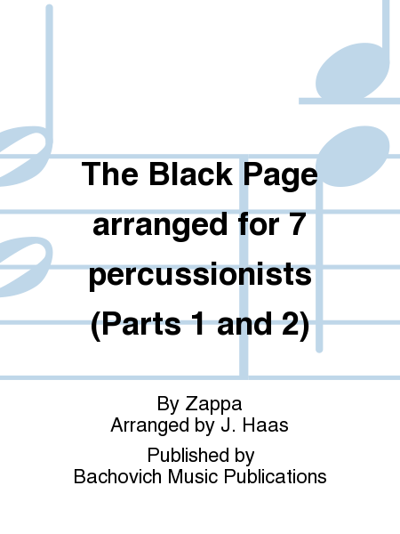 The Black Page arranged for 7 percussionists (Parts 1 and 2)
