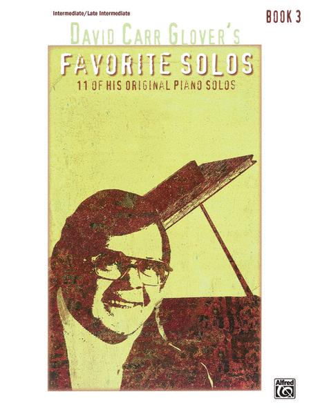 David Carr Glover's Favorite Solos, Book 3