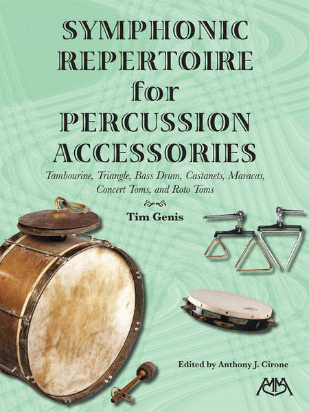 Symphonic Repertoire for Percussion Accessories