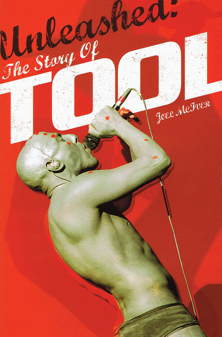 Unleashed - The Story of Tool