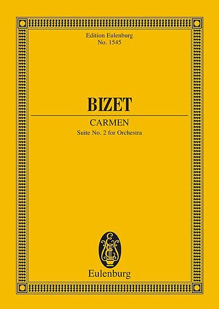 Carmen - Suite No. 2 for Orchestra