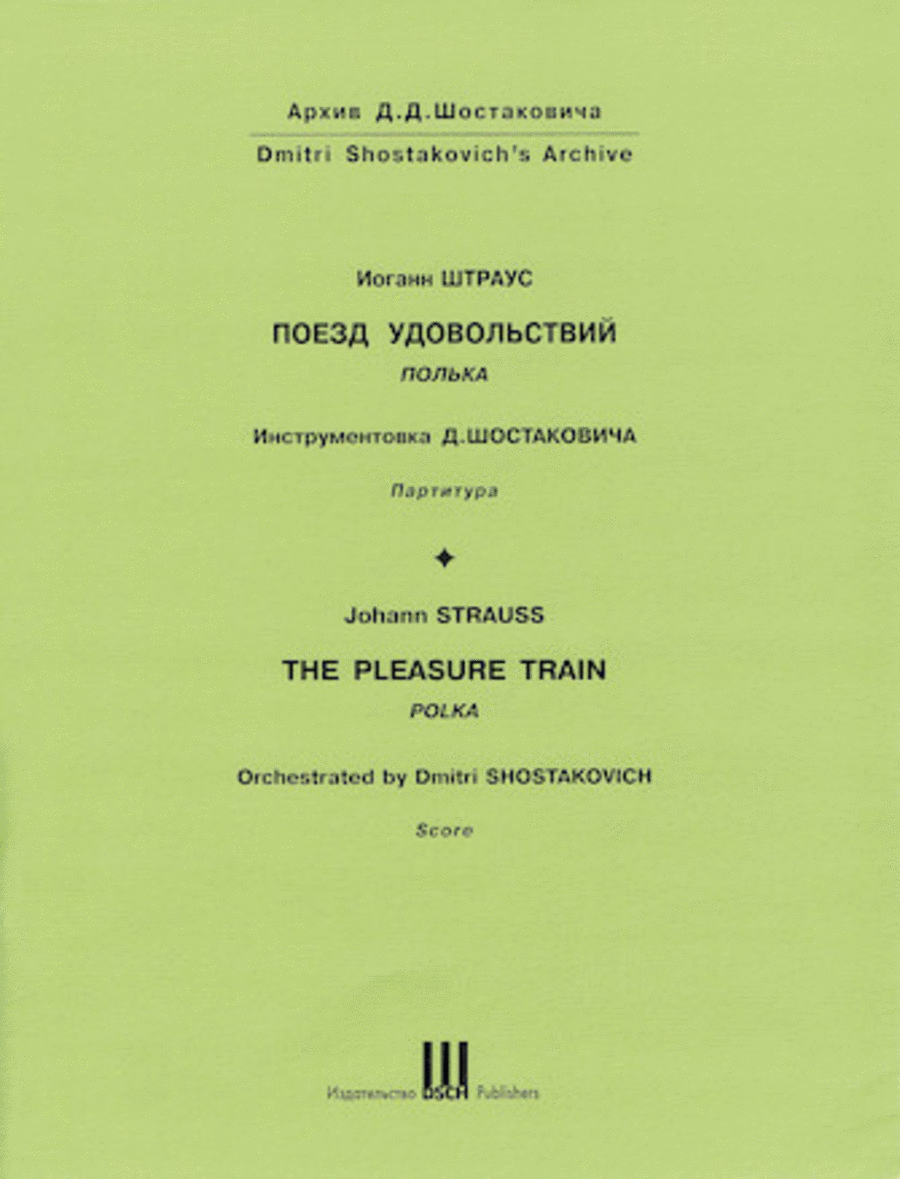 The Pleasure Train Polka Op. 281
