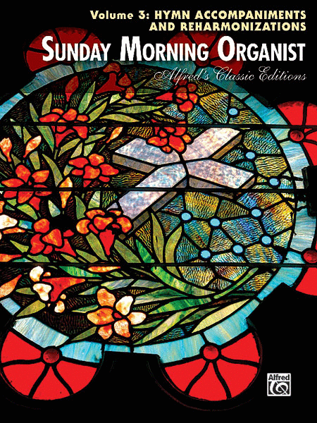 Sunday Morning Organist, Volume 3