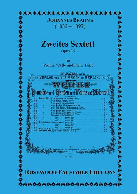 Zweites Sextett, Op. 36