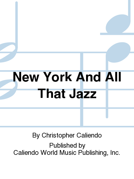 New York And All That Jazz