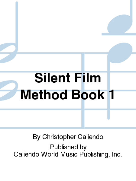 Silent Film Method Book 1