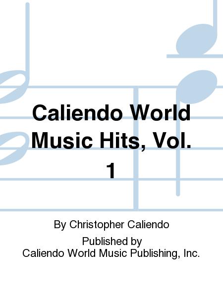 Caliendo World Music Hits, Vol. 1