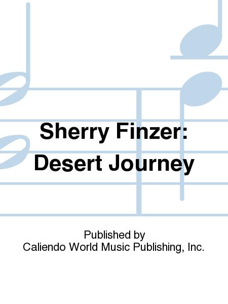 Sherry Finzer: Desert Journey