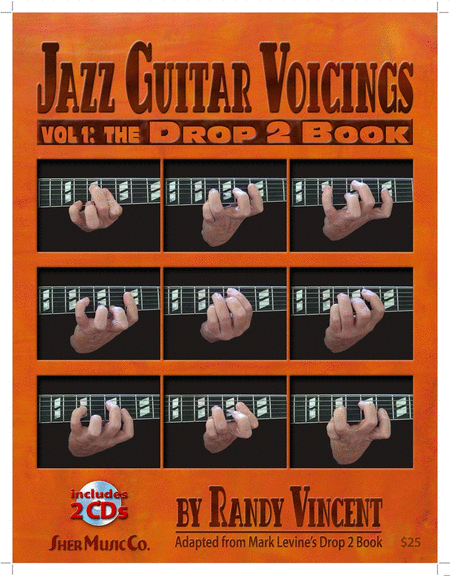 Jazz Guitar Voicings: Volume 1 - The Drop 2 Book