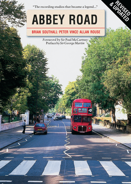Abbey Road - Revised & Updated: The Recording Studio That Became a Legend