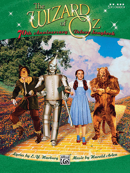 The Wizard of Oz -- 70th Anniversary Deluxe Songbook