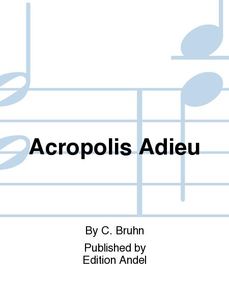 Acropolis Adieu