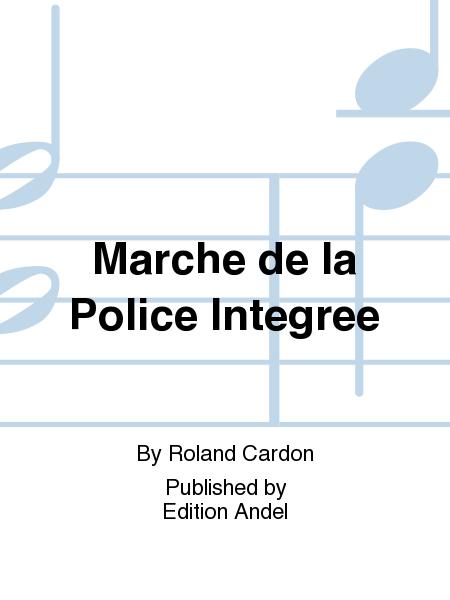 Marche de la Police Integree