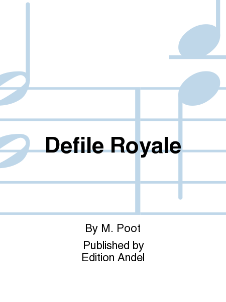 Defile Royale