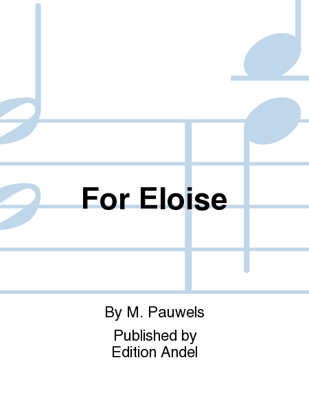 For Eloise