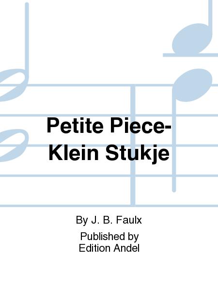 Petite Piece-Klein Stukje