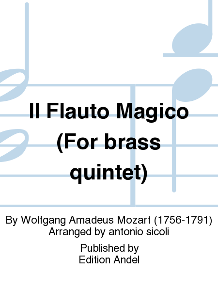 Il Flauto Magico (For brass quintet)
