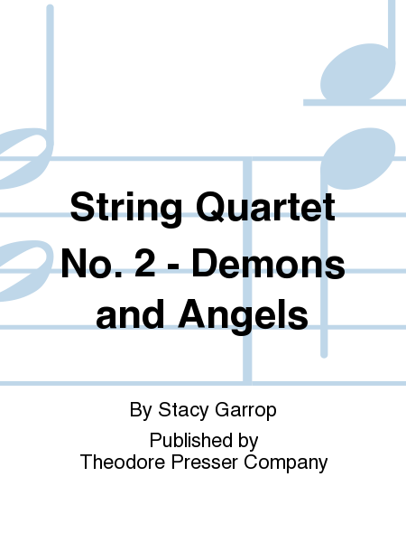 String Quartet No. 2 - Demons and Angels