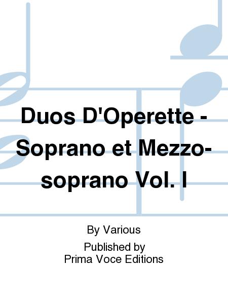 Duos D'Operette - Soprano et Mezzo-soprano Vol. I