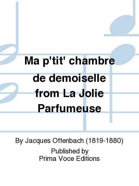 Ma p'tit' chambre de demoiselle from La Jolie Parfumeuse