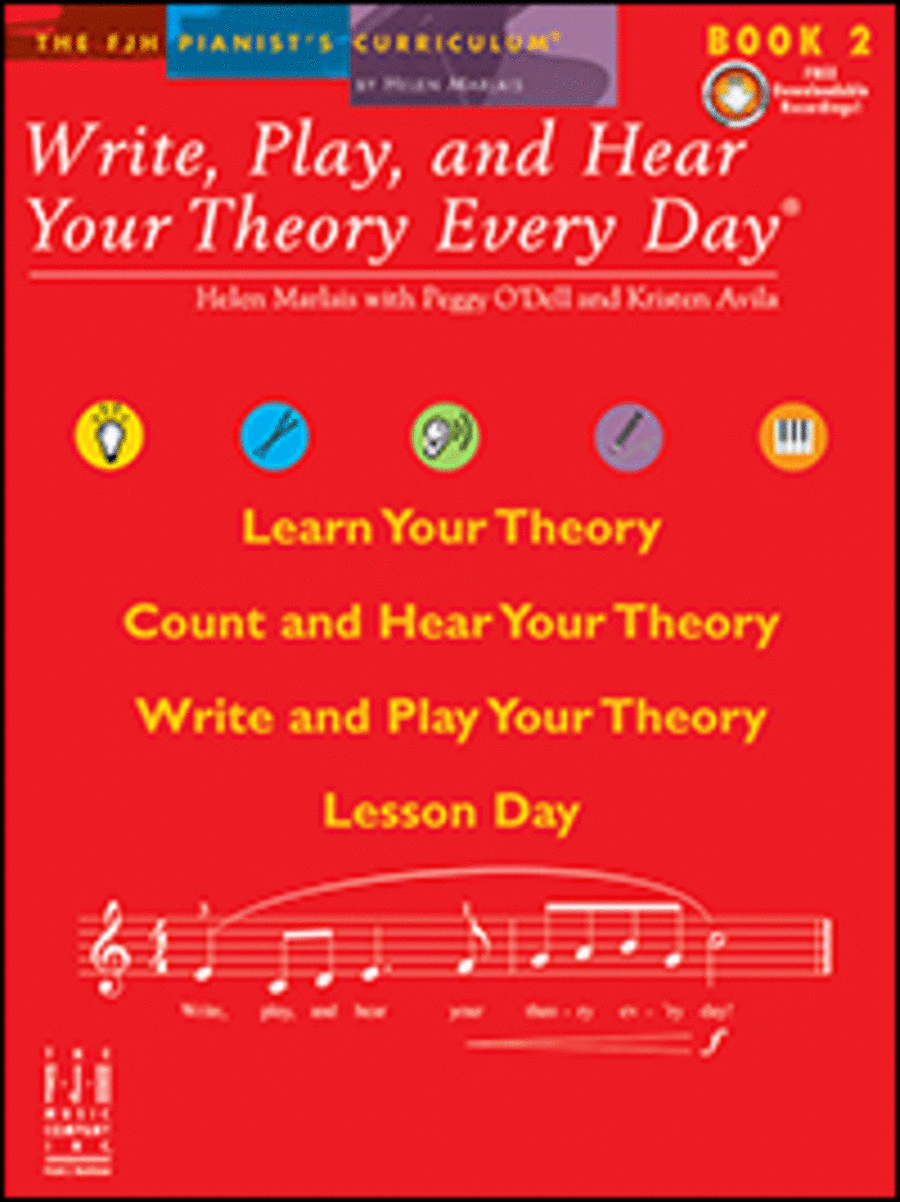 Write, Play, and Hear Your Theory Every Day Book 2 (with CD)