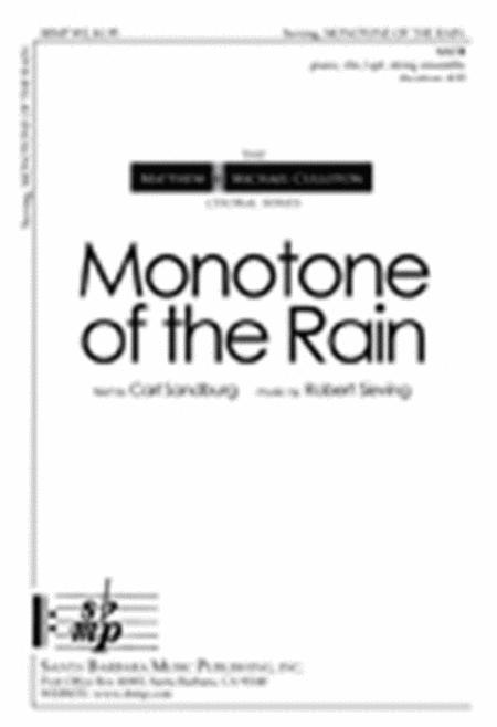 Monotone of the Rain