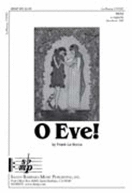 O Eve!