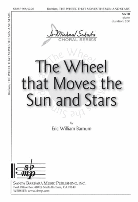 The Wheel that Moves the Sun and Stars