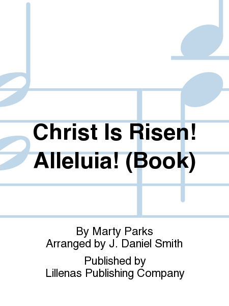 Christ Is Risen! Alleluia! (Book)