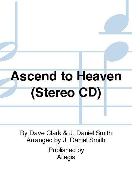 Ascend to Heaven (Stereo CD)
