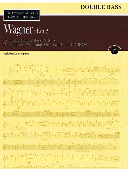 Wagner: Part 2 - Volume 12
