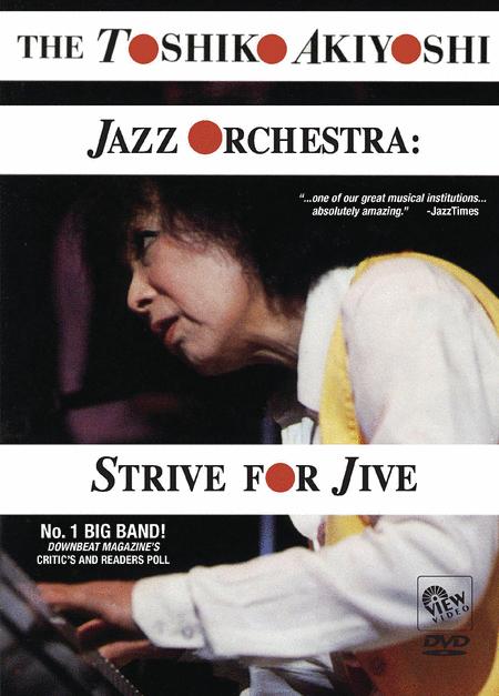 Toshiko Akiyoshi Jazz Orchestra - Strive for Jive