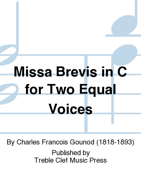 Missa Brevis in C for Two Equal Voices
