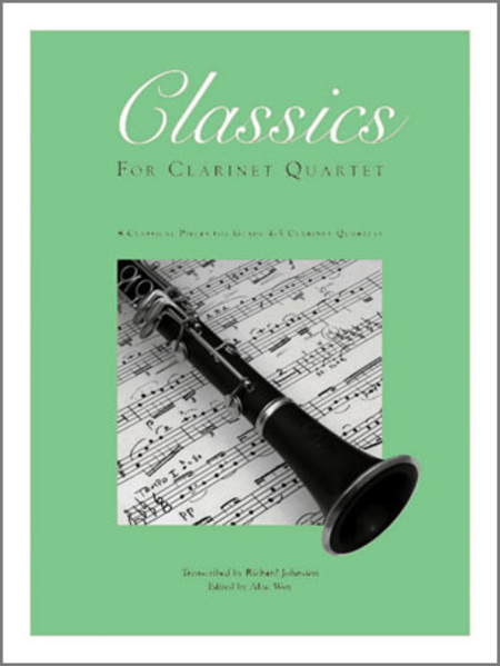 Classics For Clarinet Quartet, Volume 2 - Bb Bass Clarinet