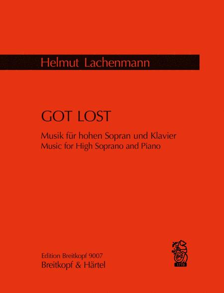 Got Lost. Musik fur hohen Sopran und Klavier