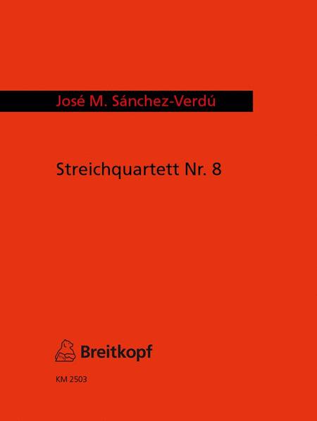 Streichquartett Nr. 8 mit Bariton (2005)