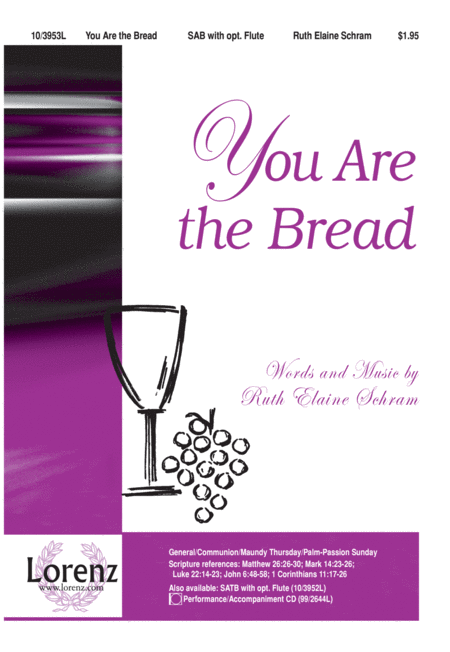 You Are the Bread