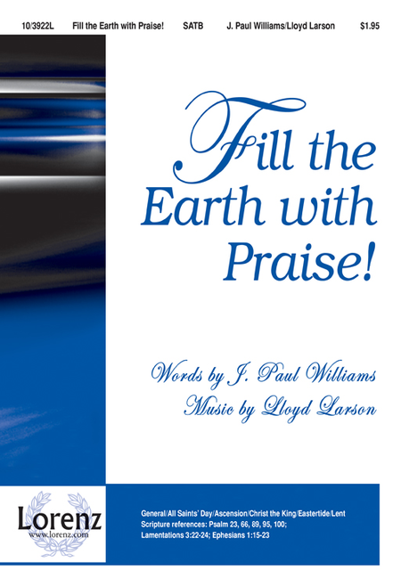 Fill the Earth with Praise!
