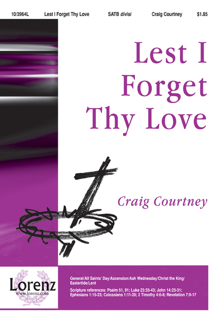 Lest I Forget Thy Love