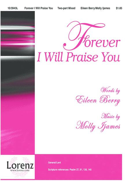 Forever I Will Praise You