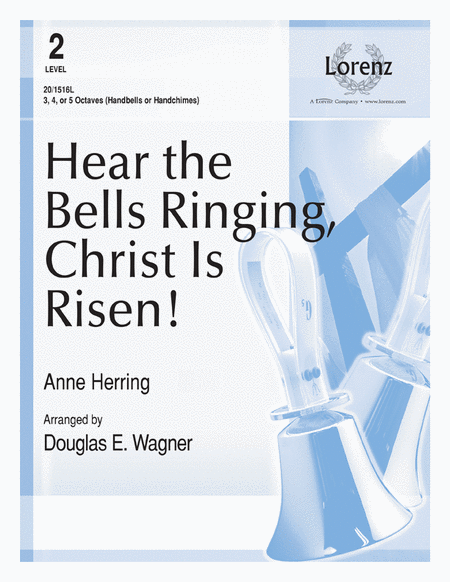 Hear the Bells Ringing, Christ Is Risen!