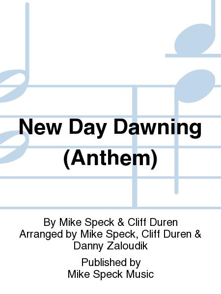 New Day Dawning (Anthem)