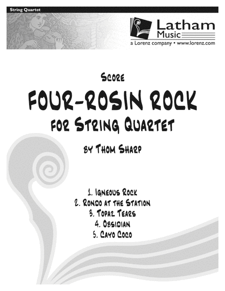 Four-Rosin Rock for String Quartet - Score