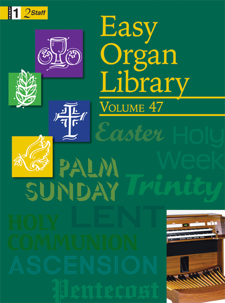 Easy Organ Library, Vol. 47