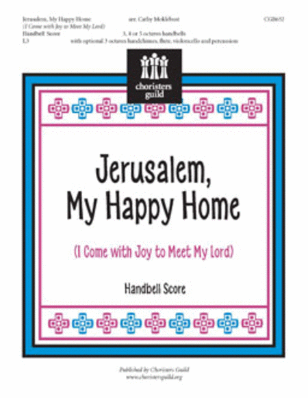 Jerusalem, My Happy Home - Handbell Score