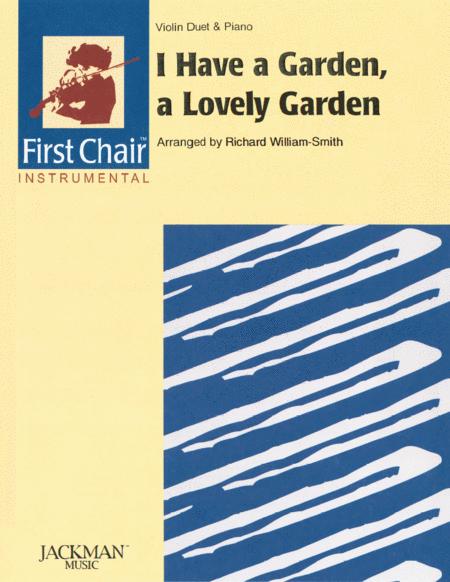 I Have a Garden, A Lovely Garden - violin duet
