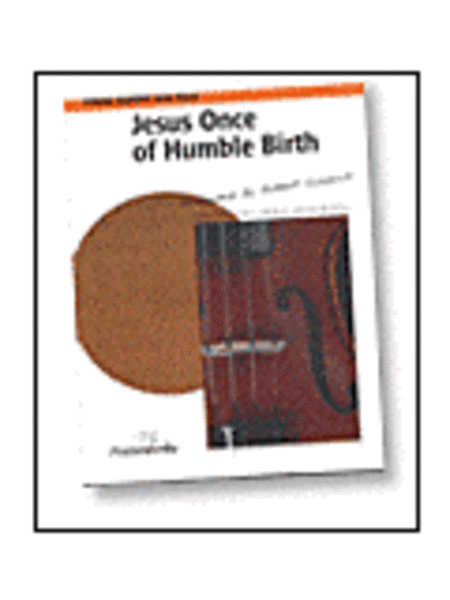 Jesus Once of Humble Birth - String Quartet