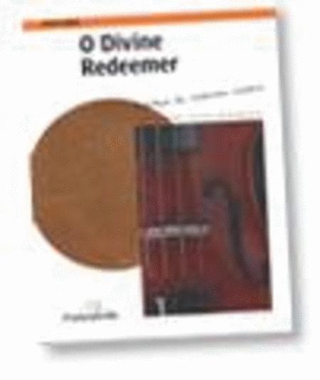 O Divine Redeemer - cello