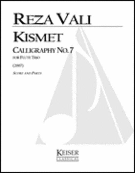 Kismet: Calligraphy No. 7
